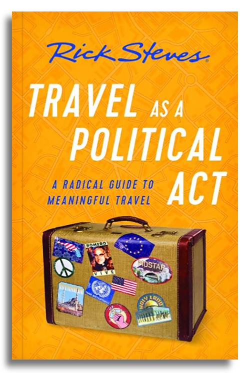 Book cover of Travel as a Political Act by Rick Steves