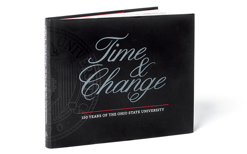 The cover of Time and Change: 150 Years of The Ohio State University