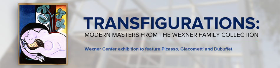 Transfigurations: Modern Masters from the Wexner Family Collection