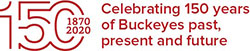 The Ohio State University Sesquicentennial: Celebrating 150 years of Buckeyes past, present and future
